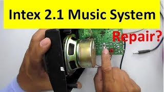 How to Repair a Fully Dead Intex 2.1 Music System Easily - Model IT 880B