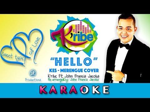 HELLO K'RIBE (KARAOKE) merengue (KES cover)