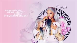 Video Ariana Grande - Focus / Greedy (Medley Mashup) download MP3, 3GP, MP4, WEBM, AVI, FLV Oktober 2018