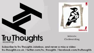 Belleruche - Clockwatching - Tru Thoughts Jukebox