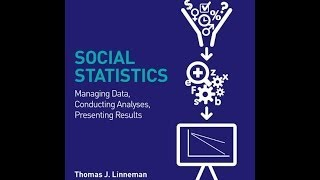 Thomas J. Linneman-Social Statistics, 2nd edition (Full Video)