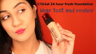 L'Oréal 24 HOUR STAY FRESH FOUNDATION 150 RADIANT BEIGE | REWIEW N WEAR TEST INDIAN | MONAH KHURANA