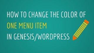 How To Change Color Of One Menu Item: Genesis / WordPress