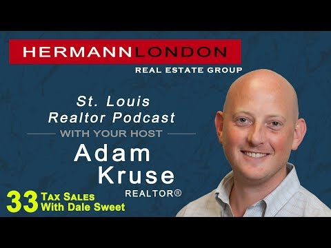 Ep. 33 St. Louis Realtor Podcast With Adam Kruse-Land Tax Sales with Dale Sweet