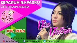 Via Vallen -  Separuh Nafasku - OM.SERA (Official Music Video)