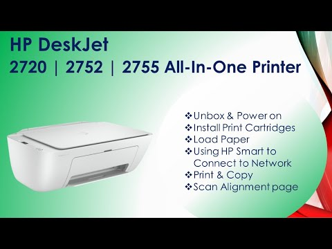 HP DeskJet 2720|2752|2755 AiO printer: Unbox, Setup, Connect network, Load paper Scan alignment page