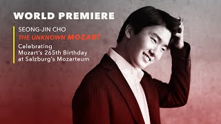 World Premiere - Seong-Jin Cho: The Unknown Mozart