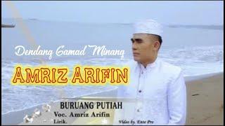 Video BURUANG PUTIAH - AMRIZ ARIFIN ( GAMAD LAGU MINANG ) download MP3, 3GP, MP4, WEBM, AVI, FLV Juli 2018