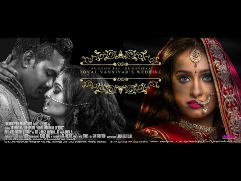 Royal Vanniyar's Wedding   Dr.Ravin & Dr.Kavitaa by Digimax Video Productions