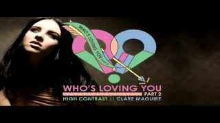 High Contrast ft. Clare Maguire - Who