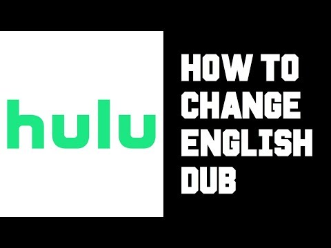 How To Get English Dub On Hulu - Hulu How To Change To English Dub Instructions, Guide, Tutorial