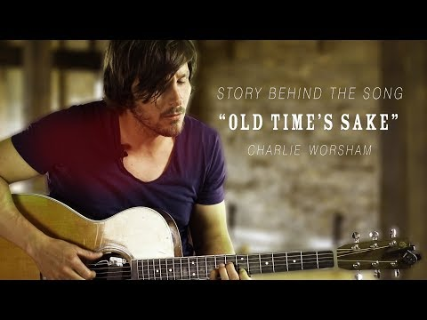 """Charlie Worsham - Story Behind the Song: """"Old Time's Sake"""" [Wide Open Country Exclusive]"""