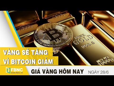 Giá Vàng Mới Nhất 28/6   Vàng Sẽ Tăng Vì Bitcoin Giảm   FBNC