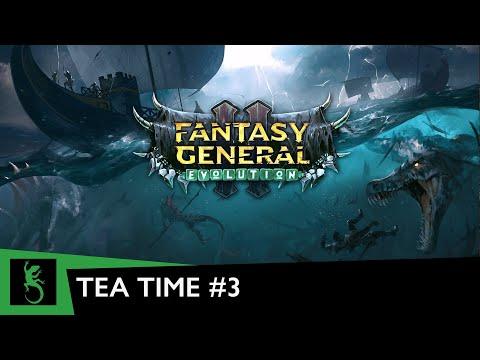 It's Tea Time with Slitherine | Fantasy General: Evolution |