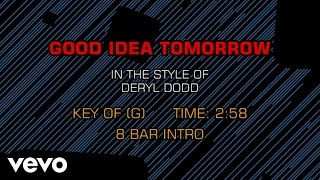 Watch Deryl Dodd Good Idea Tomorrow video