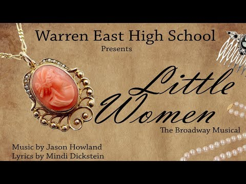Warren East High School Presents Little Women