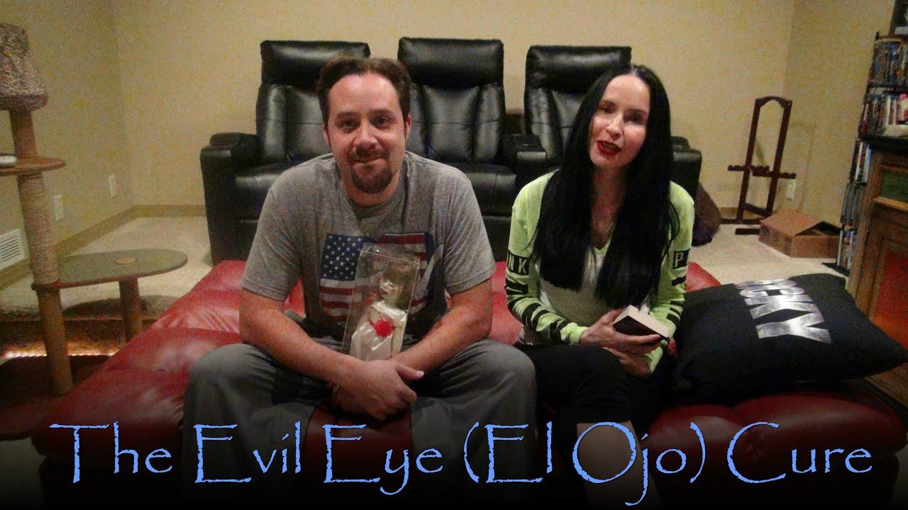 The Evil Eye El Ojo Cure