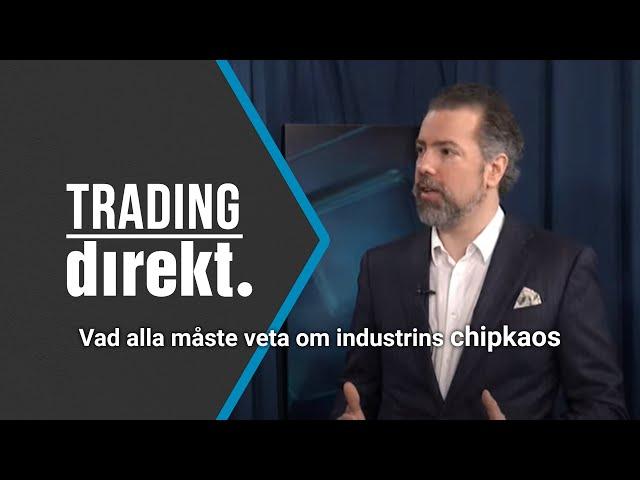 Trading Direkt 2021-04-09: Halvledarkrisen - CIA, Volvo och Apple i samma chipkaos