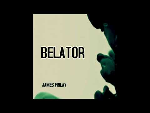 BELATOR By James Finlay