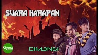 Suara Harapan - DIM3NSI (Official Video Lyric)