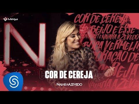 Naiara Azevedo - Cor de Cereja (DVD Contraste)