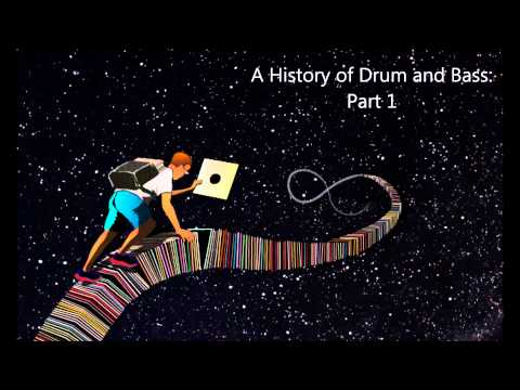 A History of Drum and Bass Mix: Part 1