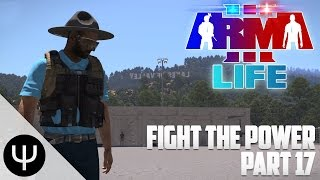 ARMA 3: Life Mod — Fight the Power — Part 17 — French Ghosts!