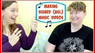 Making Signed (ASL)  Music Videos ┃ ASL Stew