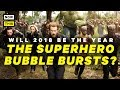 Will the Superhero Bubble Burst in 2018? | NowThis Nerd