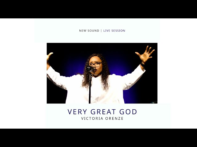 VICTORIA ORENZE - VERY GREAT GOD