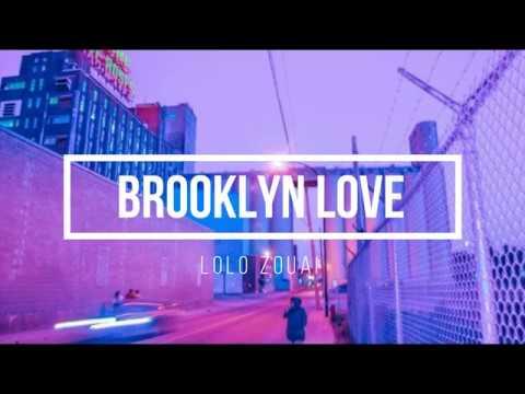 Lolo Zouai-  Brooklyn Love (lyrics) Mp3