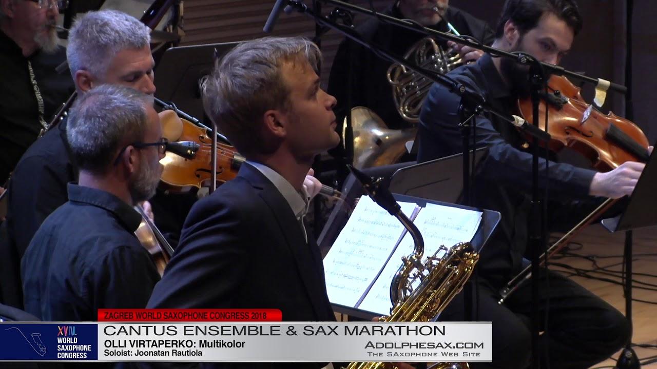 Multikolor by Olli Virtaperko Sol: Joonatan Rautiola   Cantus Ensemble & Sax Marathon  XVIII World S