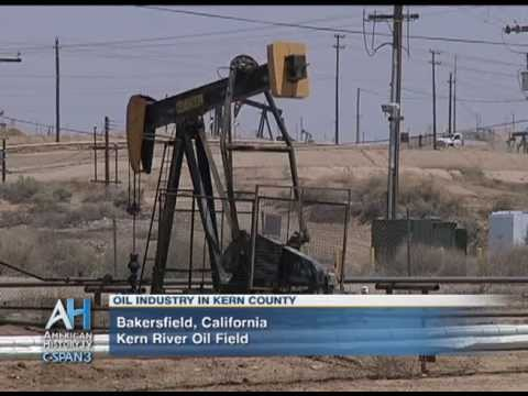 C-SPAN Cities Tour - Bakersfield: History of the Kern County Oil Industry
