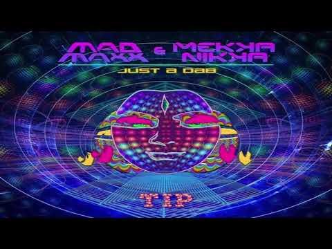 MAD MAXX & MEKKANIKKA - Just A Dab (Original Mix) Mp3
