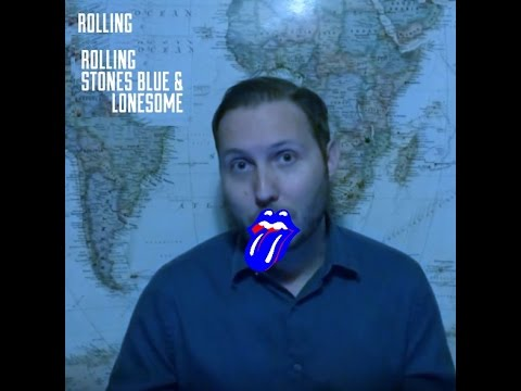 The Rolling Stones - Blue & Lonesome ALBUM REVIEW