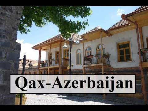 Azerbaijan/Qax (Peaceful Oasis)  Part 28