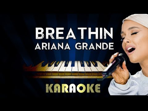 Breathin - Ariana Grande   Piano Karaoke Version Instrumental Lyrics Cover Sing Along