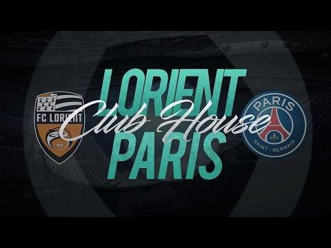 LIVE : LORIENT - PARIS SAINT GERMAIN // Club House