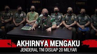 Download lagu PENGAKUAN JENDERAL TNI, DISUAP 20 MILYAR