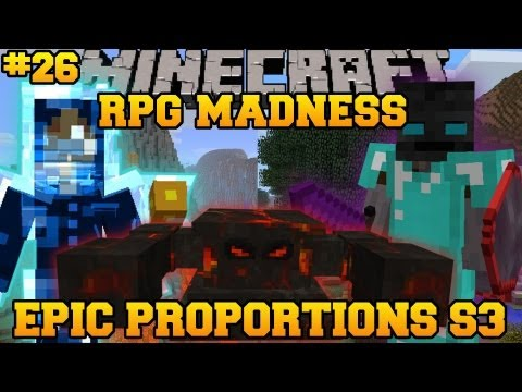 Minecraft : RPG MADNESS - WALKER KING BOSS FIGHT - Ep. 26 : Let's Play - Epic Proportions
