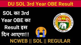 DU SOL 3rd Year OBE Result    Assigment Results