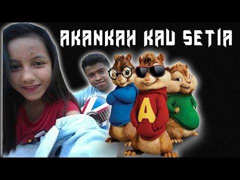 Akankah Kau Setia - Dcozt (Chipmunk Version)