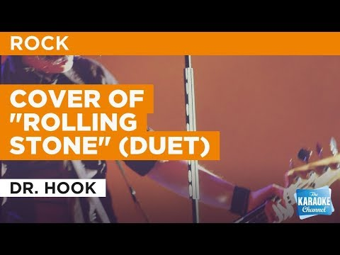 "Cover Of ""Rolling Stone"" (Duet) in the style of Dr. Hook 