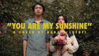 Nada & Luthfi - You Are My Sunshine (Cover)