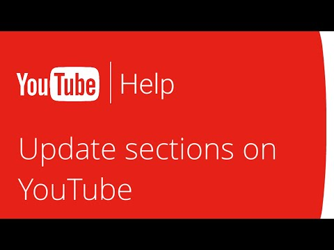 Give your channel a different look with sections