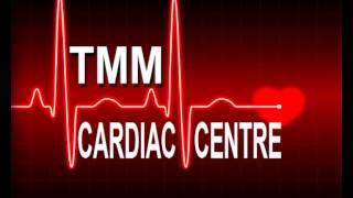 TMM Cardiac Centre