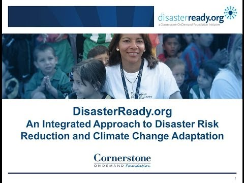 An Integrated Approach to Disaster Risk Reduction and Climate Change Adaptation Webinar: March 2013