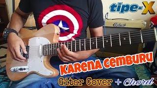 """Tipe-X _ Karena Cemburu """" Cover Gitar + Chord"""