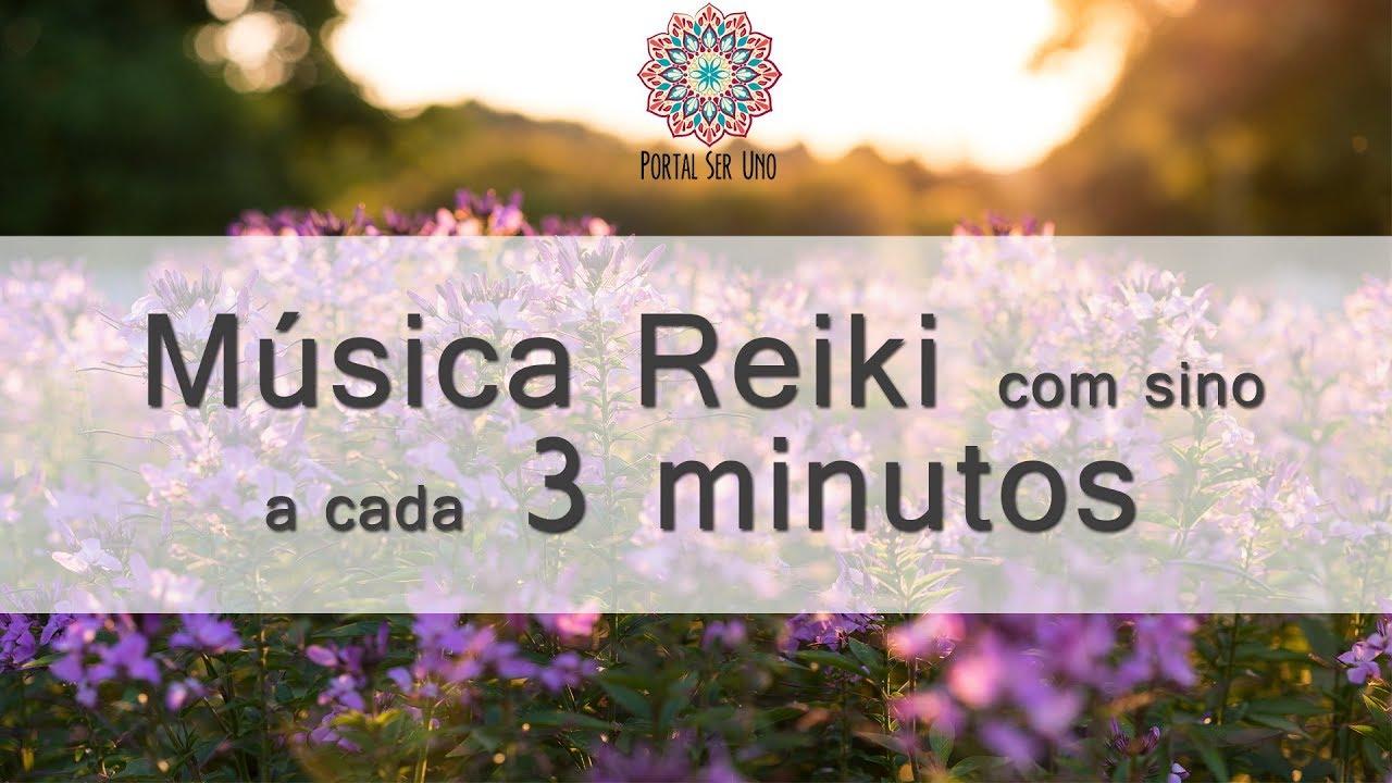 Música Para Reiki Com Sino A Cada 3 Minutos Youtube