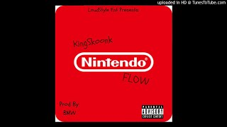 KingSkoonk × NintendoFlow (Prod By:BMW) LYRICS IN BIO